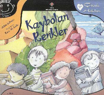 Çocuk Hakları 7 Kaybolan Renkler - 4.40 TL + KDV / Turquia / Kitapyurdu.com