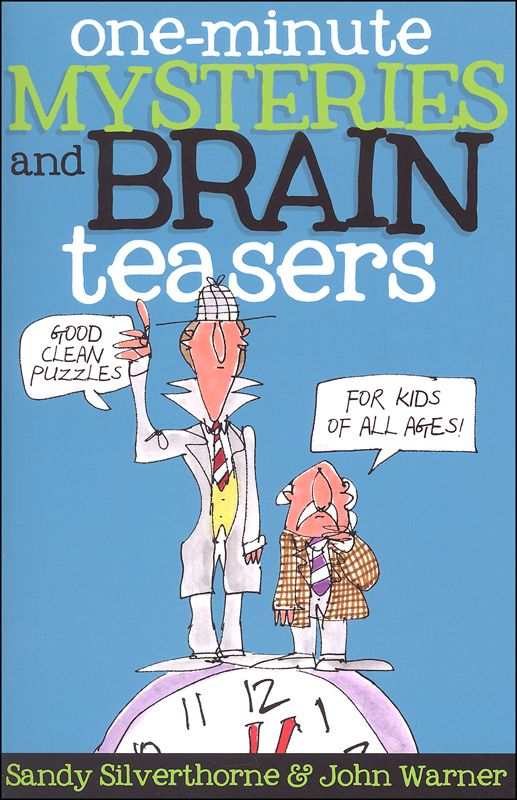 One-Minute Mysteries and Brain Teasers: Good Clean Puzzles for Kids of All Ages | Main photo (Cover)