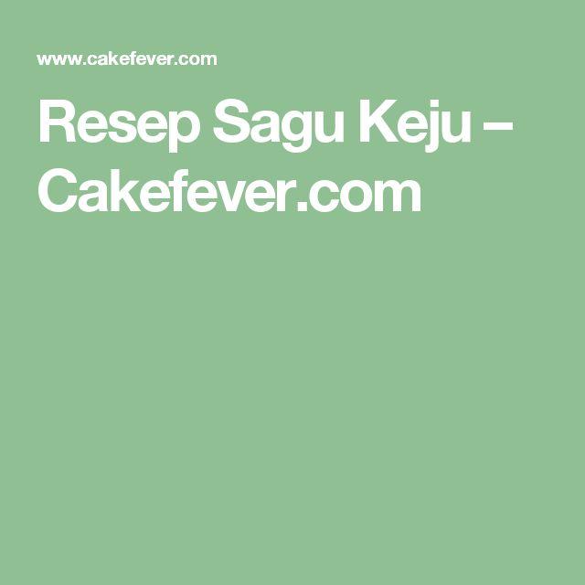 Resep Sagu Keju – Cakefever.com