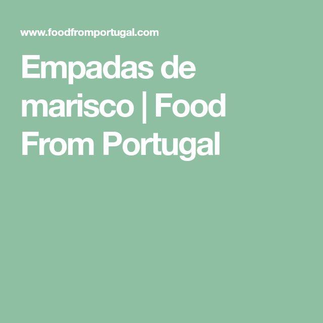 Empadas de marisco | Food From Portugal
