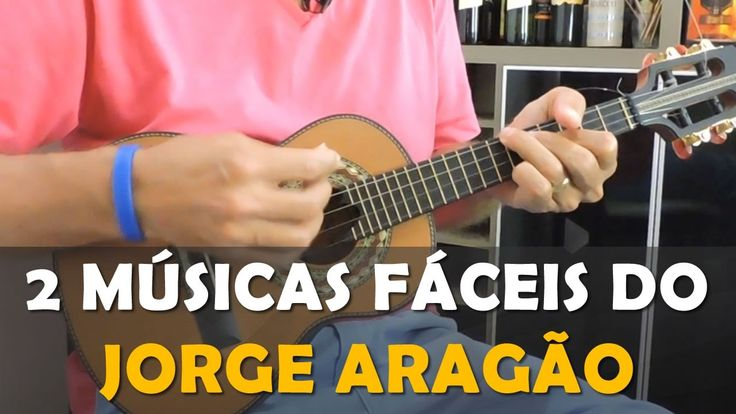 2 Músicas Fáceis do Jorge Aragão no Cavaquinho. | Cifrasdesamba.com.br |...