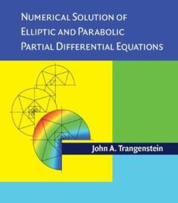 Numerical Solution Of Elliptic And Parabolic Partial Differential Equations PDF