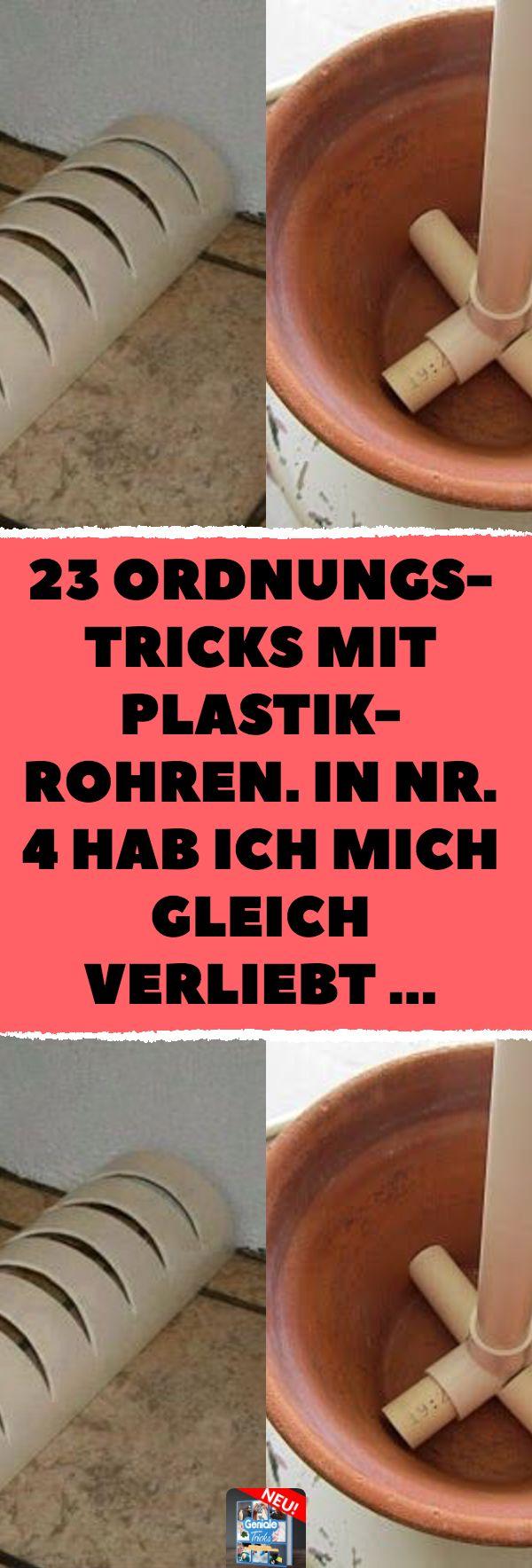 23 Ordnungs-Tricks mit Plastikrohren. In Nr. 4 hab…
