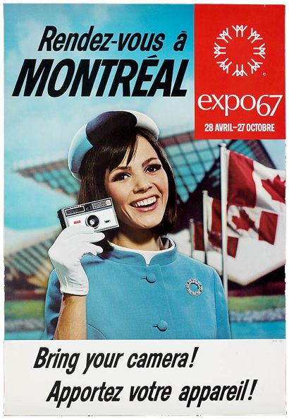 Expo 67 Ad.  We went there but my father left us with our mother and only gave us half a day to see it all.  We saw only about 3 buildings.   Ha!