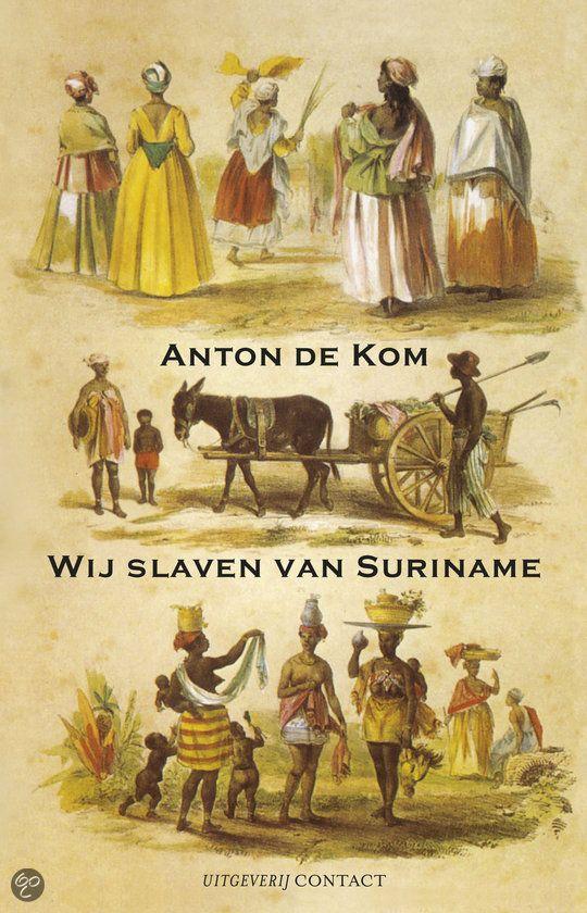 Wij Slaven Van Suriname (1934) by Anton de Kom