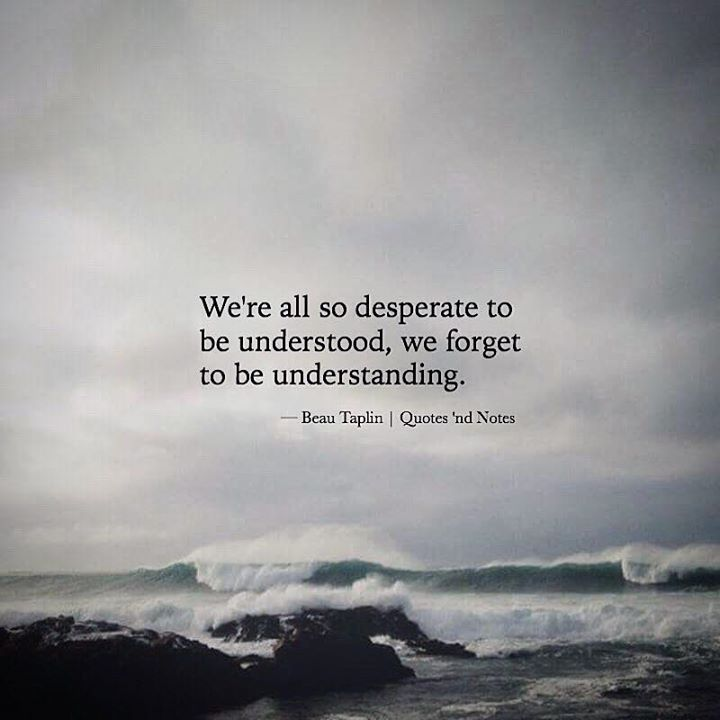 We're all so desperate to be understood.. —via http://ift.tt/2eY7hg4