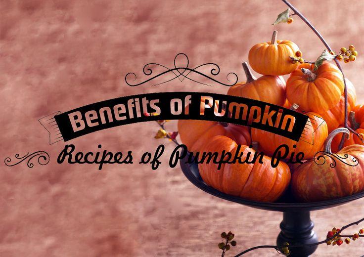 JulieMcQueen: Benefits of Pumpkin.Pumpkin Pie. http://juliemcqueen.blogspot.ru/2014/10/benefits-of-pumpkinpumpkin-pie.html