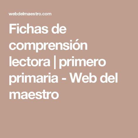 Fichas de comprensión lectora | primero primaria - Web del maestro