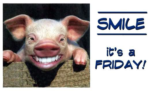 finally friday quotes and funnies | Real. Life. Woman. Talk.: Picture of The Day - Smile It's Friday!