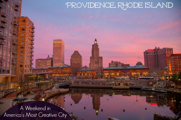 A Weekend in America's Most Creative City: Providence, Rhode Island