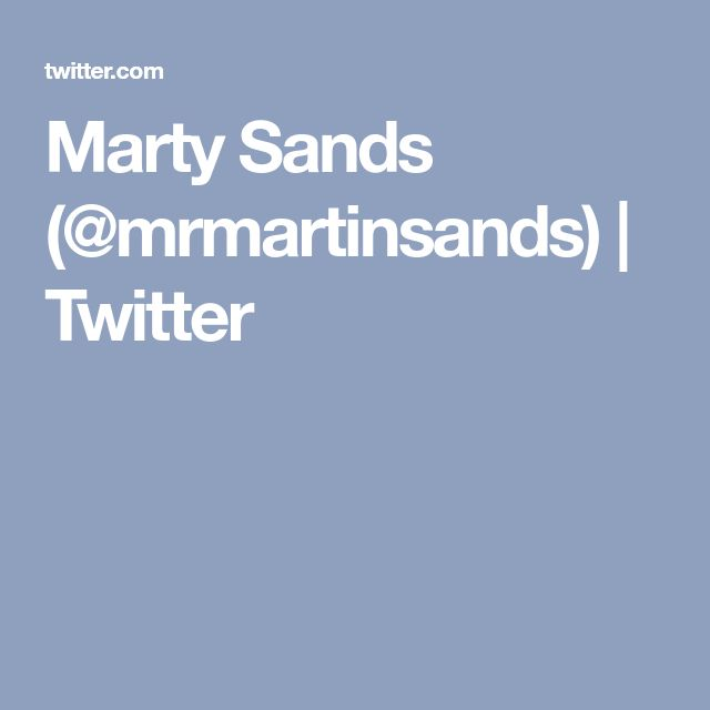 Marty Sands (@mrmartinsands) | Twitter