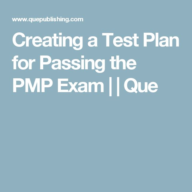 Creating a Test Plan for Passing the PMP Exam | | Que