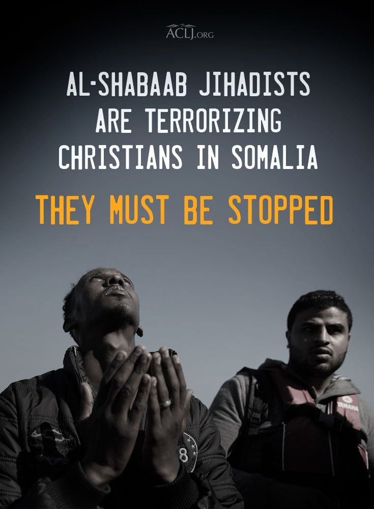 Al-Shabaab jihadists are terrorizing Christians in Somalia. We must take action to stop this evil and protect our brothers and sisters in Christ.