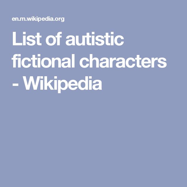 List of autistic fictional characters - Wikipedia