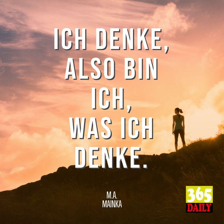 Ich denke, also #bin ich, was #ich #denke … #Zitate #