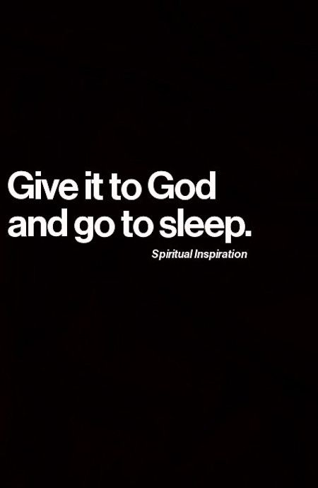 Give it to GOD!!!