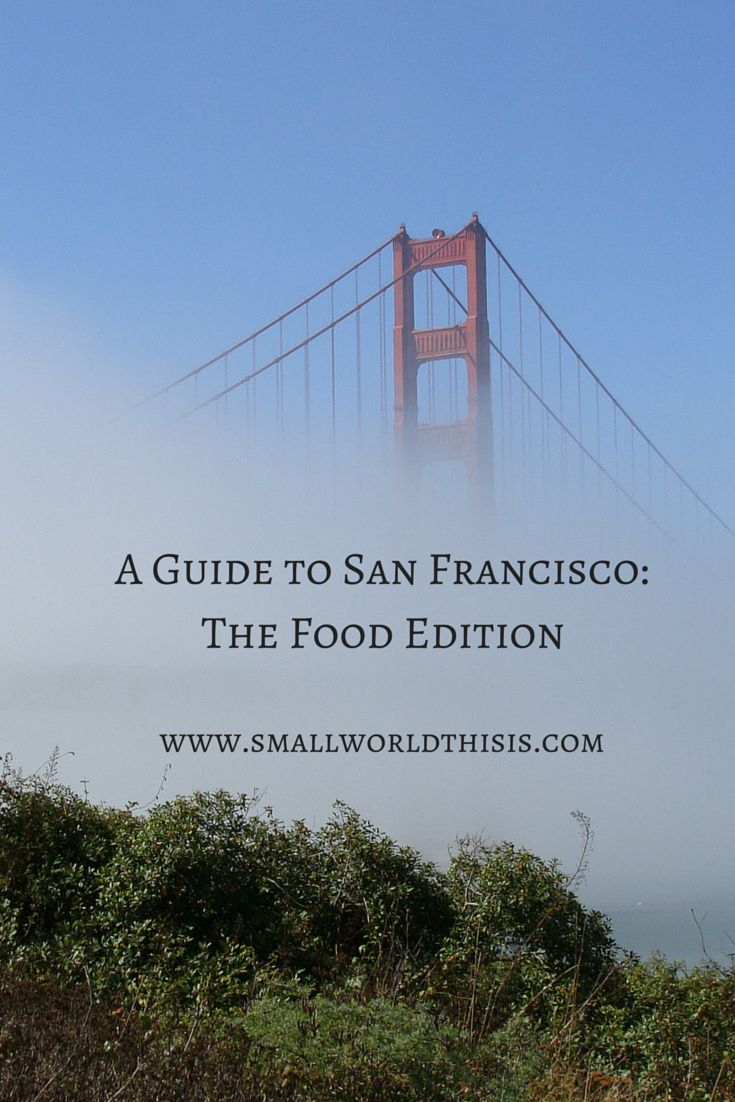 A list of my favorite places to eat in San Francisco.