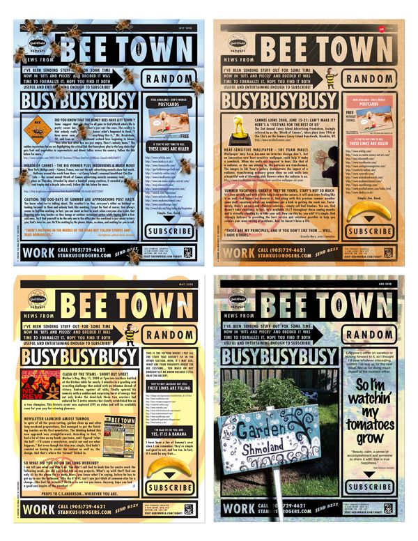 BeeTown News - a series of self-promo e-blasts from 2008 attempting to provide useful, entertaining & current content as a means to an end. And they did - end that is.