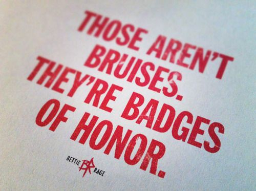 If you're playing a sport, there's no such thing as bruises, they are... #bruises #badges #sports