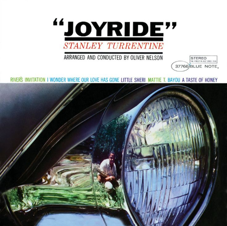 The car metaphor continues from Miles, with Stanley Turrentine's 'Joyride' album.