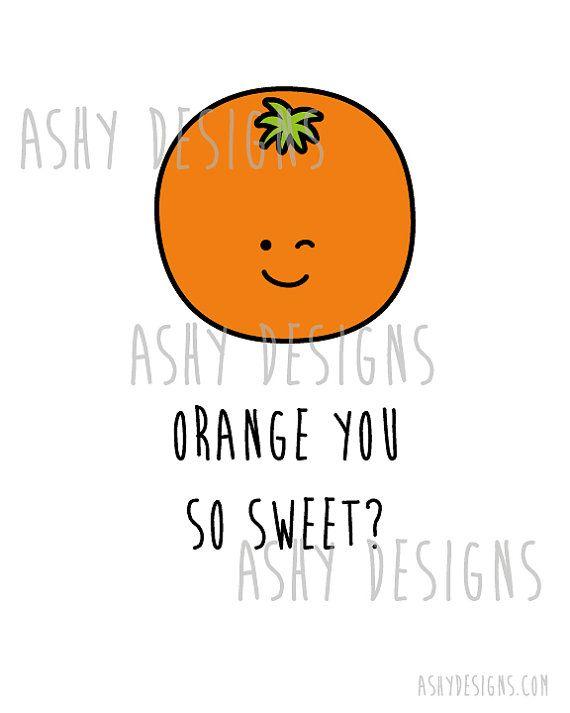 ORANGE YOU So Sweet 8x10 Artwork Print for Birthday by AshyDesigns