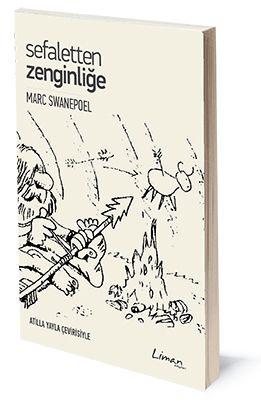Sefaletten Zenginliğe | Marc Swanepoel | Çeviren: Atilla Yayla | ISBN: 978-975-251-013-5 | 10,5x16 cm | 141 sayfa
