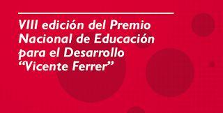 DOCENTES PARA EL DESARROLLO: VIII Premio Nacional de Educación para el…