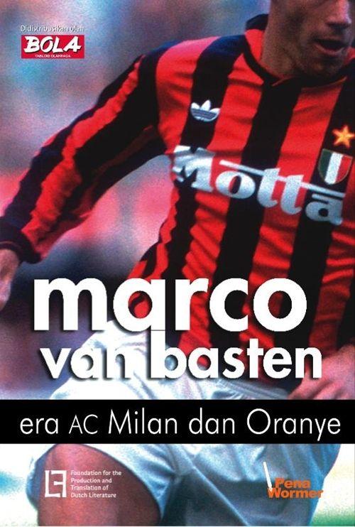 Marco van Basten, Era AC Milan dan Oranye.