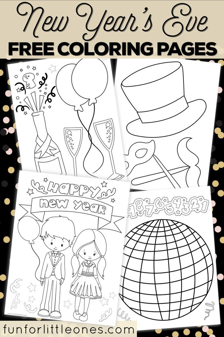 New Year S Eve Coloring Pages For Kids Free Printable Kids New Years Eve New Year S Eve Crafts New Year S Eve Colors