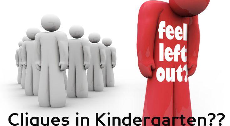 Cliques in Kindergarten??