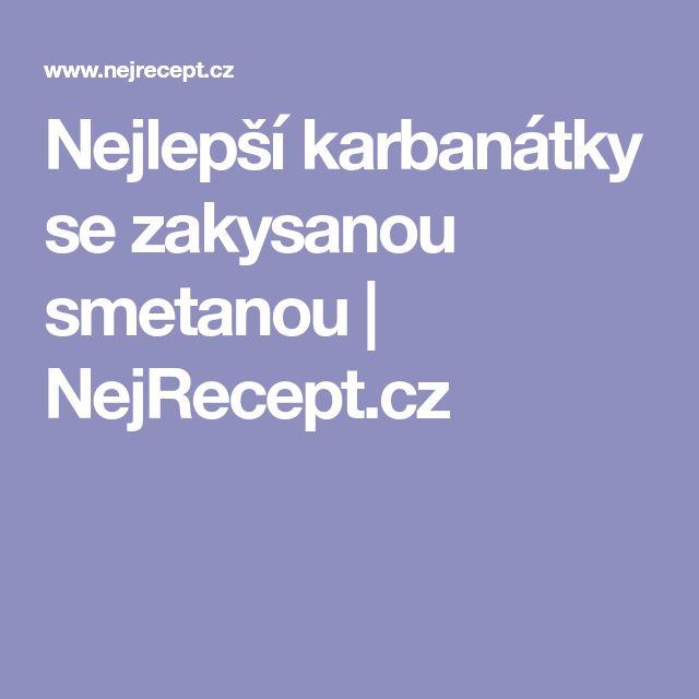 Nejlepší karbanátky se zakysanou smetanou | NejRecept.cz