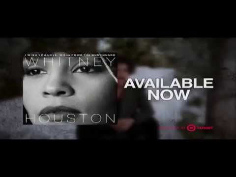 Whitney Houston NEW Album trailer - I Wish You Love: More From The Bodyguard - OUT NOW - YouTube