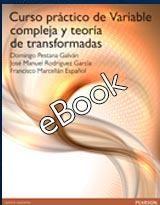 Curso práctico de variable compleja y teoría de transformadas / Domingo Pestana Galván, José Manuel Rodríguez García y Francisco Marcellán Español