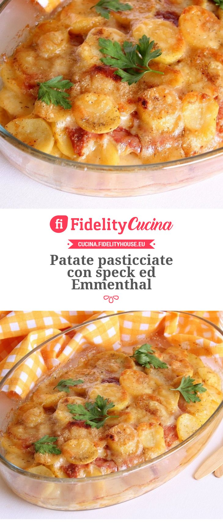 Patate pasticciate con speck ed Emmenthal