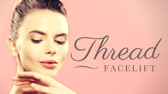 Thread Lift – Innovative Long Lasting Ways To Look Young Again #luxeskin #skincare #lifestyle #glasgow #clinic #threading #facelift #lifting #facial #antiageing