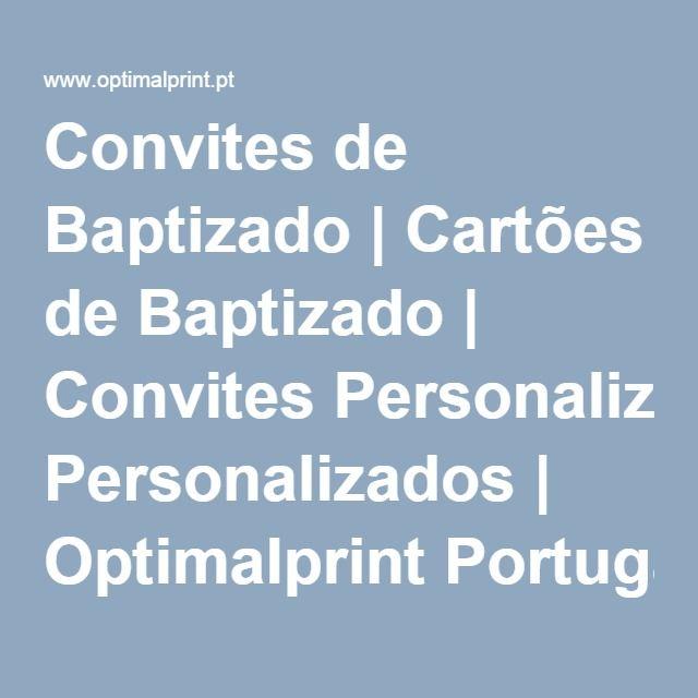 Convites de Baptizado   Cartões de Baptizado   Convites Personalizados   Optimalprint Portugal