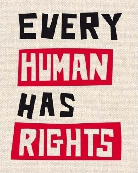 """""""Human rights are basic rights and freedoms that all people are entitled to regardless of nationality, sex, national or ethnic origin, race, religion, language, or other status."""""""
