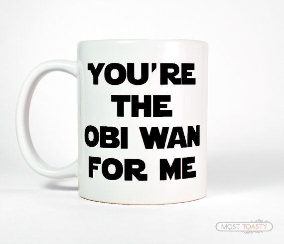 Funny Anniversary Gifts for Men You're The Obi Wan For Me Coffee Mug-Nerdy Gift Coffee Cup Cool Mens Gift Ideas-Mens Birthday Gift for Him