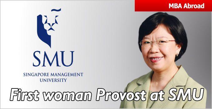 Singapore Management University (SMU) gets 1st woman Provost