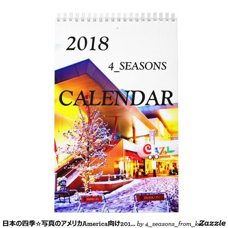 日本の四季☆写真のアメリカAmerica向け2018カレンダー