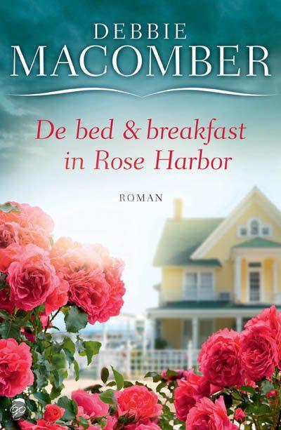 Debbie Macomber - De Bed en breakfast in Rose Harbor - 2012