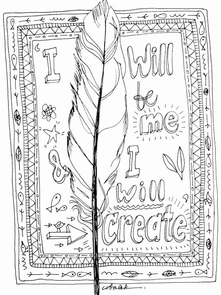 """""""I will be me and I will create"""".  Words for the creative person to live by.  Illustration by Christy Obalek features a feather and inspirational words."""
