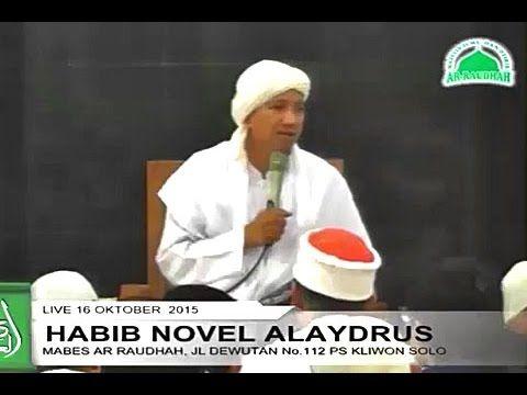 Habib Novel Alaydrus | Waspadai Golongan Yang Berusaha Mengubah Pemahaman Aswaja