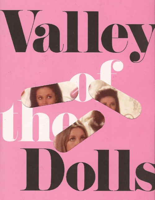 valley of the dolls.