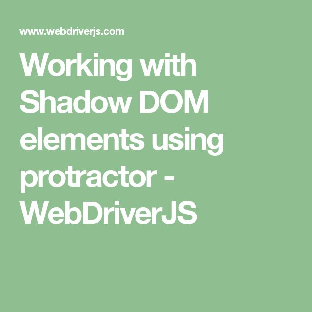 Working with Shadow DOM elements using protractor - WebDriverJS