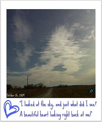 Music Writer: Lynda Dobbin-Turner Amazing heart in the clouds that I caught on my phone, Sept 2009, just south of Lavenham, Manitoba while driving home.