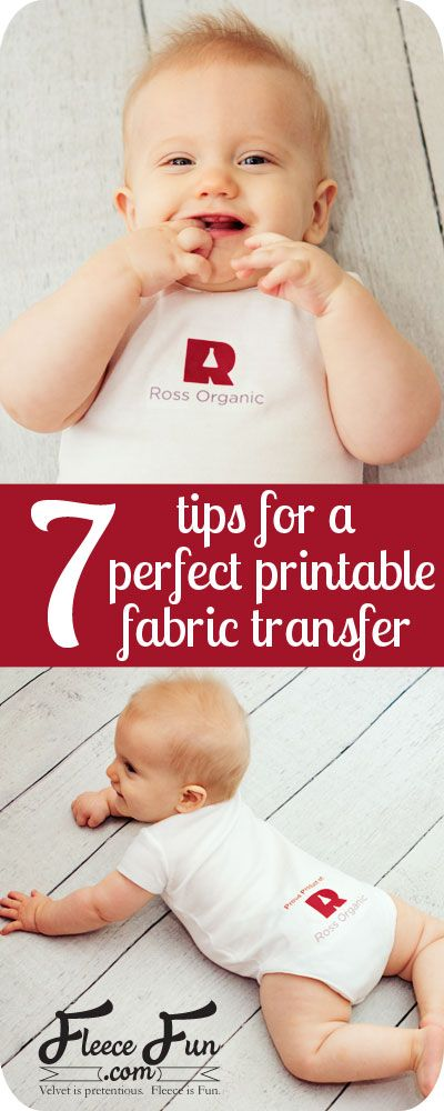 7 tips for a perfect printable fabric transfer on www.fleecefun.com