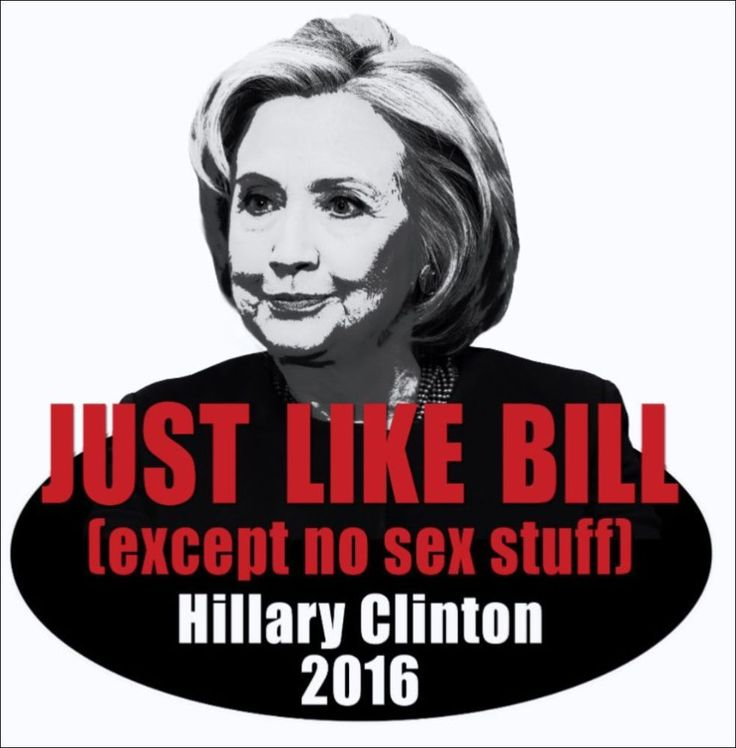 Anti hillary for president 2016 just like bill window sticker decal 6 x 6