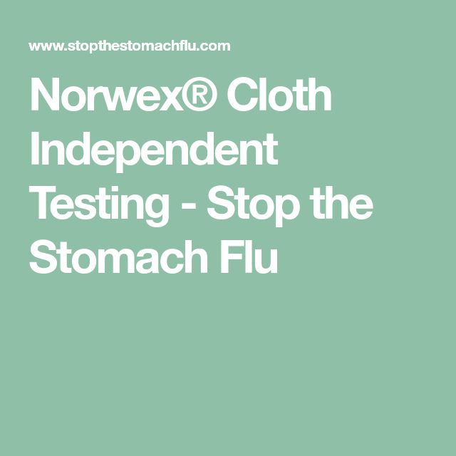 Norwex® Cloth Independent Testing - Stop the Stomach Flu
