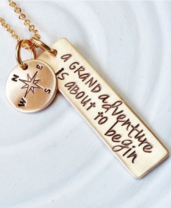 'a grand adventure is about to begin' such a cute necklace